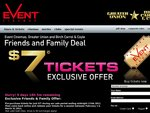 $7 Friends & Family Tickets - Event Cinemas, Greater Union & Birch Carroll Coyle