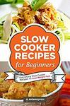 "$0 Kindle eBook ""Slow Cooker Recipes for Beginners"" by Antares Press @ Amazon Kindle UK"