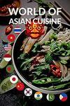 Free Kindle eBook - World of Asian Cuisine Cookbook (Was $8.21) @ Amazon AU/US/UK