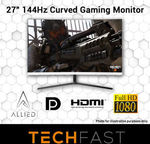 "Allied 27"" 144Hz Curved Full HD 4ms VA Panel Gaming Monitor: $284.05 Delivered @ TechFast eBay"