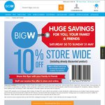 Big W 10% off Storewide (for Family & Friends of WOW Staff): 30-31 May 2015