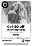 $20 off $80+ Spend on Full-Price Clothing, Sleepwear, Underwear, Footwear, Accessories @ Target [In-store Only, NSW/ACT/QLD/VIC]