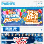 12% off Site-Wide @ Pushys