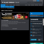 1 in 3 Chance to Win with any Cinema Food Combo Purchase, Plus Entry to Win a $1 Million Prize Draw from Village Cinemas