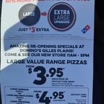 [SA] Large Value Pizzas $3.95, Large Hawaiian, Meatlovers, Vegorama $4.95 @ Domino's (Gilles Plains)
