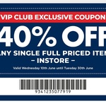 40% off A Single Full Priced Item (Some Exclusions Apply) @ Spotlight (VIP Members, in Store Only)