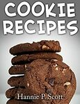 [eBook] Free - Cookie Recipes: Delicious and Easy Cookies Recipes/Low Fat Desserts Fit For A King - Amazon AU/US