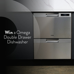 Win an Omega Double Dishwasher Worth $1,499 from Omega Appliances