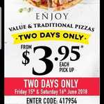 [VIC] Value & Traditional Range Pizzas $3.95 @ Domino's Werribee