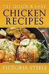 Free eBook : 101 Quick & Easy Chicken Recipes (Was $3.99) @ Amazon AU, US, UK, IN, JP