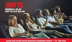 HOYTS Saver and Super Saver Tickets - General ($9.99) or HOYTS LUX ($24.99) @ Groupon