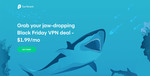 Black Friday VPN Deal - 83% off 2-Year Plan US $1.99 Per Month (~AU $2.77 Per Month) @ Surfshark