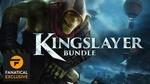 [PC, Steam] Kingslayer Bundle $7.49 at Fanatical