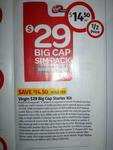 Virgin $29 Big Cap Starter Kit Half Price @ Coles $14.50 Save $14.50 From 30/06 - 06/07