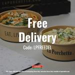 [VIC, QLD] Free Delivery with $20 Min Spend @ La Porchetta
