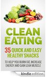 Free eBook ($0) Clean Eating Recipes 35 Quick and Easy Healthy Snacks Save $7.49