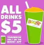 All Drinks $5 Every Tuesday for The Whole Month of May @ Boost Juice - Via App