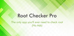 [Android] $0 FREE Root Checker Pro (Was $1.09) @ Google Play