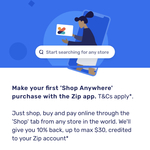 """""""Shop Anywhere"""" on Zip App and Get 10% Back (Max $30, One Transaction Only)"""
