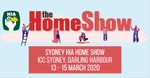 [NSW] Free Tickets (Normally $15) to The Sydney Home Show
