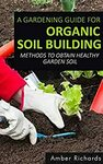 """[eBook] Free: """"A Gardening Guide For Organic Soil Building"""" $0 @ Amazon AU, US"""