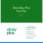 $50 eBay Voucher When You Sign up to eBay Plus ($49/Year)
