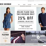 BEN SHERMAN ONLINE FLASH SALE! 25% off ALL New Season Stock & a FURTHER 25% off ALL Sale Stock