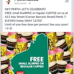 Free Small Slurpee or Regular Coffee from 7-Eleven (Hay St Perth, WA Store Only) (12/2 only)