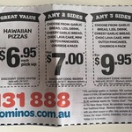 Hawaiian Pizzas for $6.95 Pickup, 3 Sides for $9.95 @ Domino's