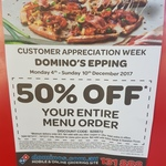 [NSW] 50% off Entire Menu Order (Excludes Value Range & Hawaiian) @ Domino's Epping (Customer Appreciation Week)