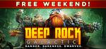 [PC Steam] Deep Rock Galactic - Free to Play Weekend