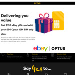 Get a $150 eBay Gift Card When You Subscribe to Optus $50/mth 12 Month SIM Plan (80G Data + 4GB Roam, Unlim Talk 35 Countries)