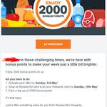 2,000 Bonus Woolworths Rewards Points (Worth $10) on Next Shop @ Woolworths