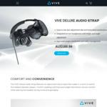 HTC Vive Deluxe Audio Strap - $169.99 + Postage @ Vive Australia