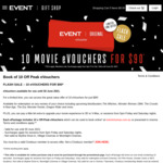 10 Movie eVouchers for $90 Event Cinemas (Off Peak, Pay to upgrade to 3D/VMax, or sessions from 5pm Friday and Saturday)