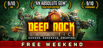 [PC] Free to play weekend - Deep Rock Galactic and Dying Light and Descenders - Steam