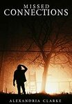 [eBook] Free - Missed Connections: Mystery/Escape, A New Life/The Centurions/Airliner Down/Manners and Monsters - Amazon AU/US