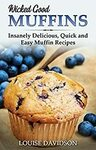 [eBook] Free - Wicked Good Muffins/Easy Salad Recipes/100 recipes in jars- Amazon AU/US