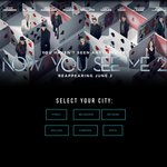 "Free Double Pass to ""Now You See Me 2"" Exclusive Preview Screening [NSW, VIC, QLD, SA, ACT, WA]"