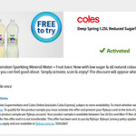 1 Free Deep Spring 1.25L Reduced Sugar via Flybuys @ Coles