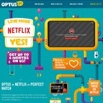 6 Months Free Netflix for New or Recontracting Optus Customers (3 Months Free for New Prepaid)