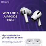 Win 1 of 5 Pairs of Apple AirPods Pro Worth $399 from Cache