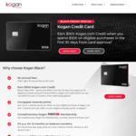Kogan Money Black Credit Card, $500 Kogan Credit with $500 Spend in 30 Days