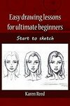 [Kindle] Free - Easy Drawing Lessons for Ultimate Beginners: Start to Sketch @ Amazon AU/US