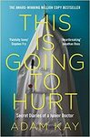 This Is Going to Hurt: Secret Diaries of a Junior Doctor $4 Delivered (Was $18.99) @ Amazon AU
