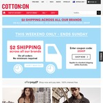 $2 Shipping on All Brands - No Minimum Spend at Cotton on
