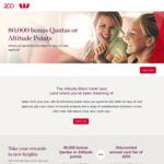 Westpac Altitude Black Mastercard 80,000 Qantas or Altitude Points, $250 Annual Fee