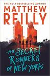 The Secret Runners of New York by Matthew Reilly $5.99 + Shipping ($0 with Prime/ $39 Spend) @ Amazon AU