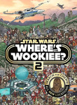 Star Wars Where's The Wookiee? 2 $6.95 (+Shipping) @ Smooth Sales