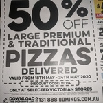 [VIC] 50% off Large Premium & Traditional Pizza (Delivery Only, Min Spend $22) @ Domino's (Selected Stores)